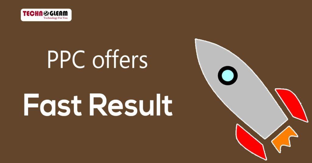 ppc-offers-fast-result-technogleam