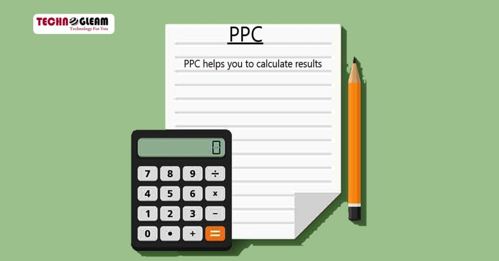 ppc-helps-you-to-calculate-results-technogleam