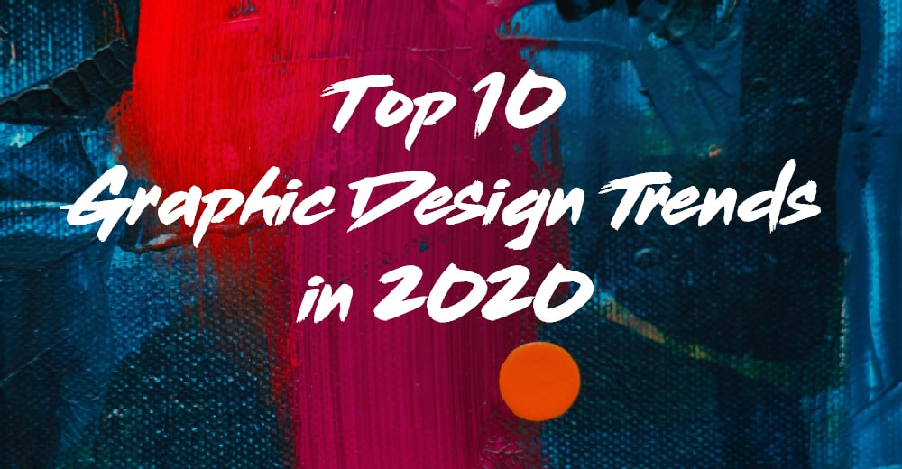 top-10-graphic-design-trends