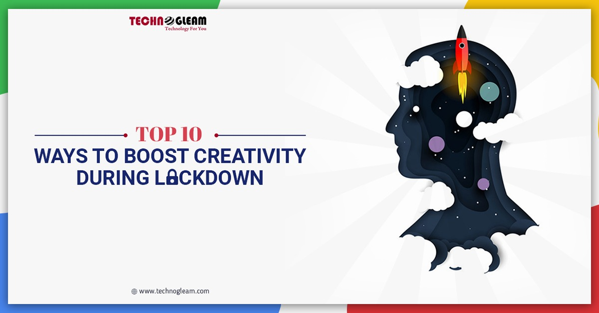 top-10-ways-to-boost-creativity-during-lockdown
