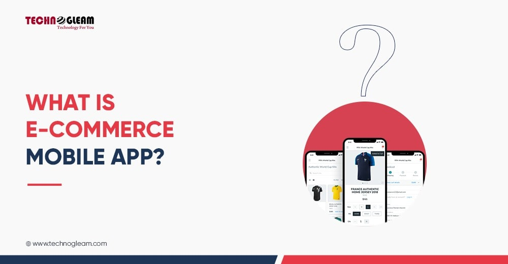 what-is-ecommerce-mobile-app
