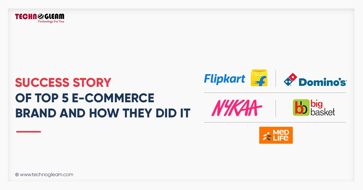Digital Marketing Success Stories | Top 5 E-Commerce in 2021