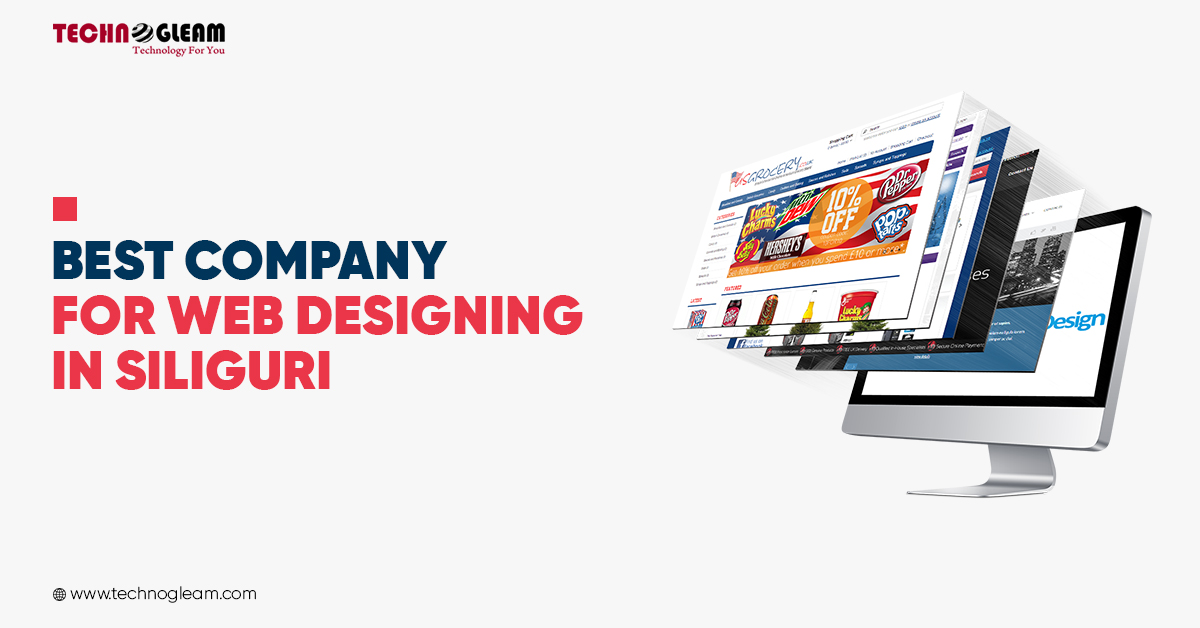 Web Designing In Siliguri | Web Developer - Technogleam