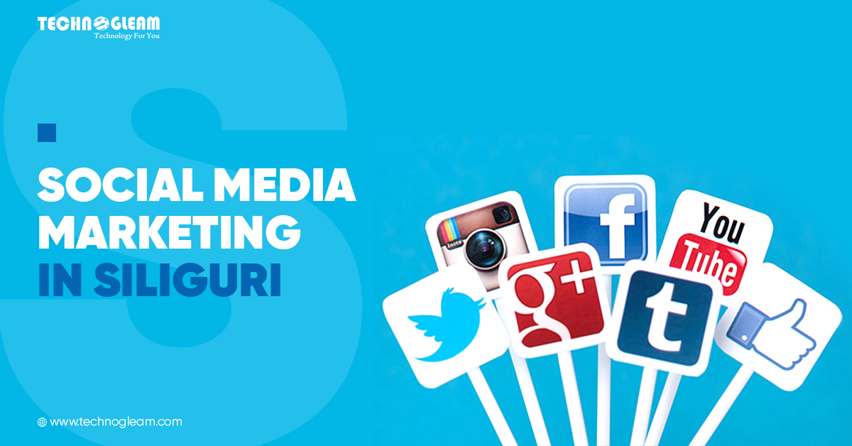 Social Media Marketing In Siliguri Benefits In 2021 - Read Now