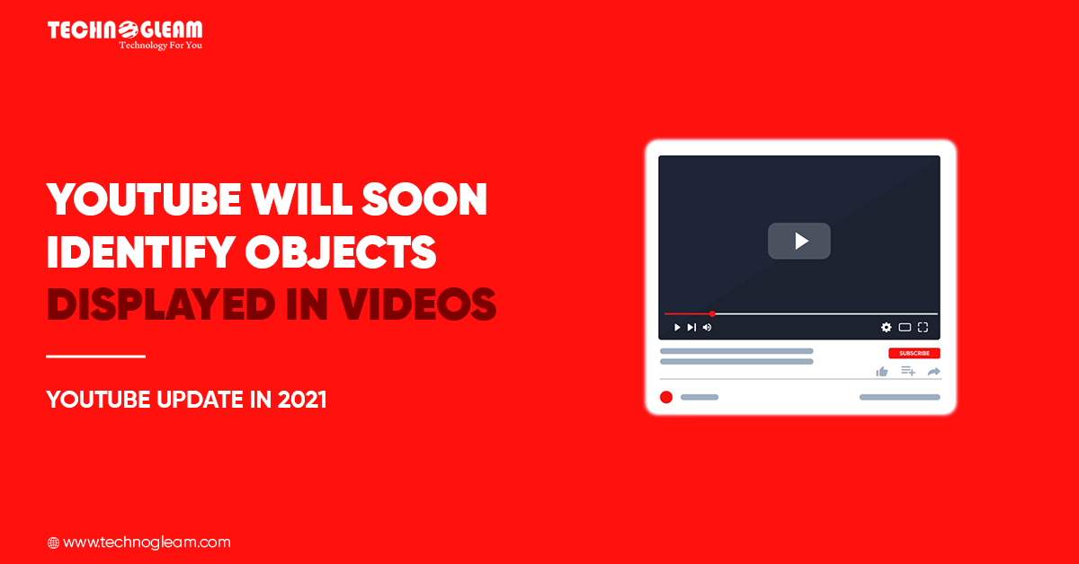 YouTube Update 2021 | YouTube Will Soon Identify Objects - Read Now
