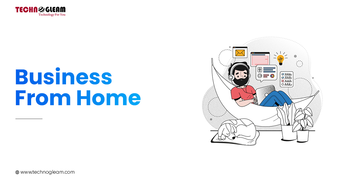 Business From Home | Save Your Business In Pandemic - Read Now