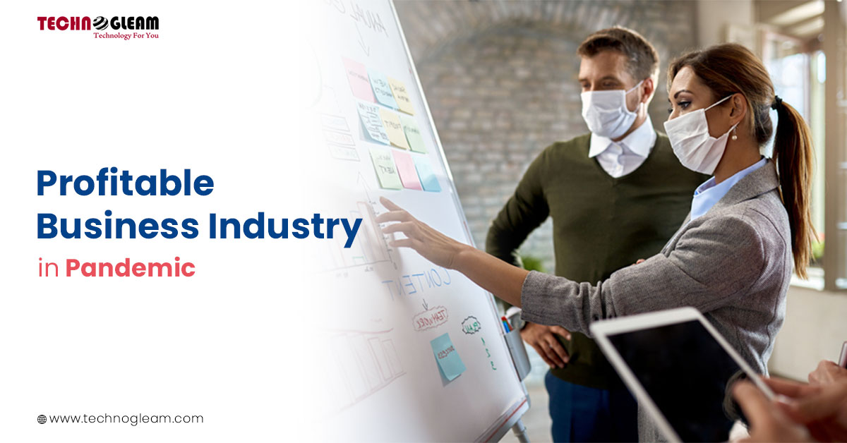 Business In Pandemic | 5 Profitable Businesses In 2021