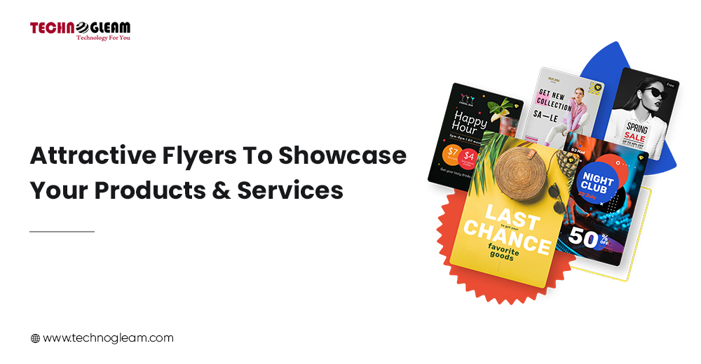 ATTRACTIVE FLYERS TO SHOWCASE YOUR PRODUCTS/SERVICES All-In-One Digital Marketing Package   Boost Your Business
