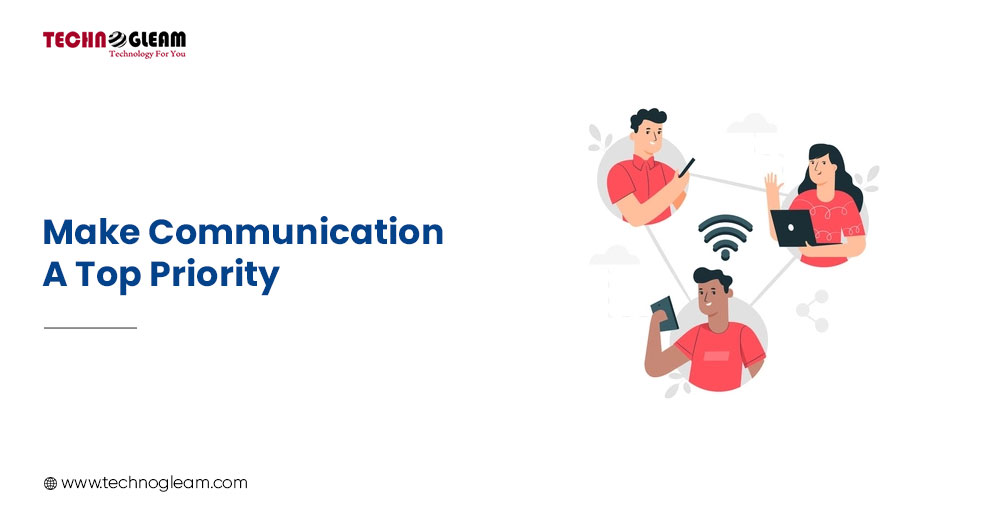 MAKE COMMUNICATION A TOP PRIORITY 5 Important Factors To Sustain Your Business In Pandemic - Read Now
